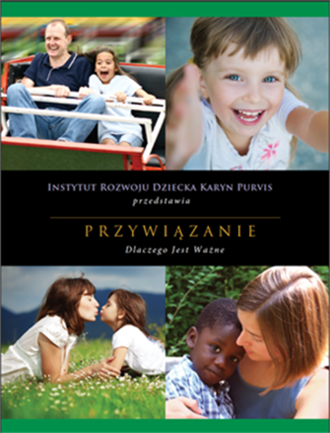 Attachment – Why It Matters - Polish Version